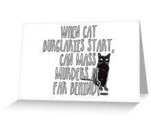 Correlation between Cat Burglers and Mass Murders Greeting Card
