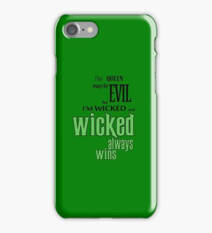 Wicked always wins iPhone Case/Skin