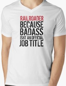 Funny 'Railroader because Badass isn't an official job title' t-shirt T-Shirt