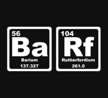 Barf - Periodic Table by graphix