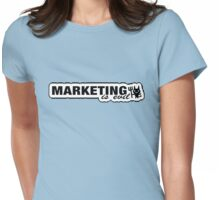 Marketing is Evil but we all love it Womens Fitted T-Shirt