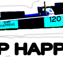 SHIP Happens Sticker