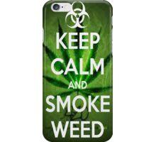 Keep Calm and Smoke Weed iPhone Case/Skin