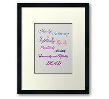 Wicked Witch Confirmation Framed Print