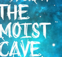 Hump The Moist Cave Wall Sticker