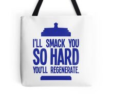 Doctor Who - Clara Oswald Quote #1 Tote Bag