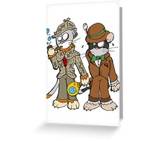 Chatrlock and catson Greeting Card