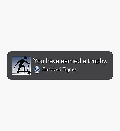 Playstation Trophy - Survived Tignes Photographic Print
