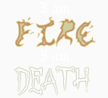 I am Fire I am Death Baby Tee