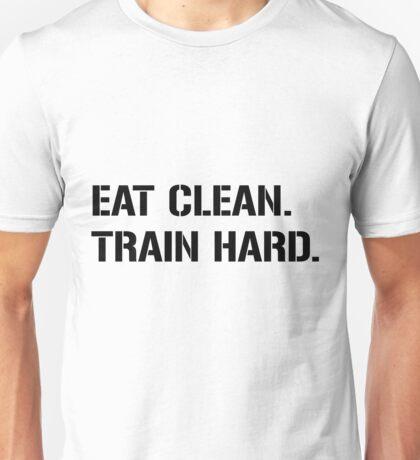 eat clean train hard Unisex T-Shirt