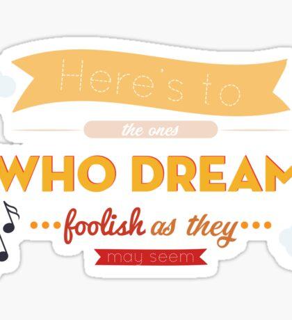 La La Land dreams Sticker