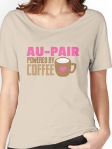 AU-PAIR powered by coffee Women's Relaxed Fit T-Shirt