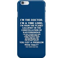 I'm the Doctor iPhone Case/Skin