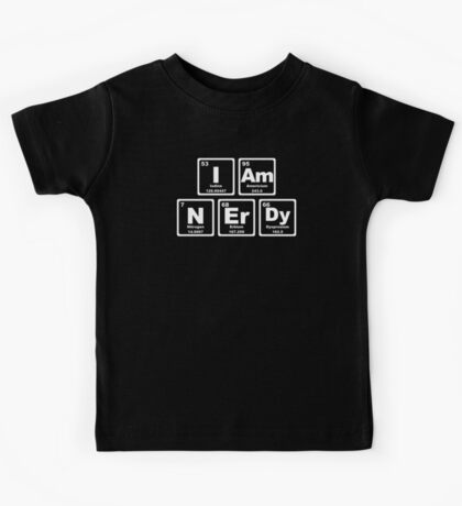 I Am Nerdy - Periodic Table Kids Tee