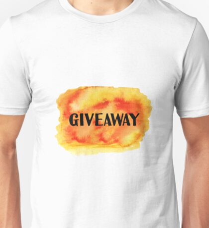 Giveaway word Unisex T-Shirt