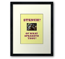 Sir Didymus Quote Framed Print