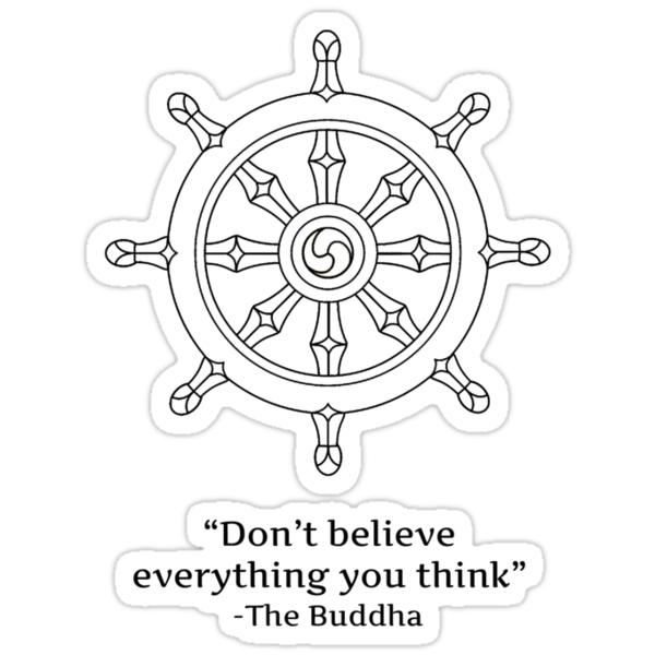 Don't Believe Everything You Think. by Bundjum