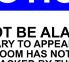 NOTICE: DO NOT BE ALARMED. CONTRARY TO APPEARANCES THIS ROOM HAS NOT BEEN RANSACKED BY THIEVES. TEENAGER IN RESIDENCE Sticker