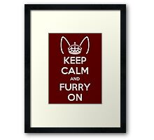Keep Calm and Furry On Framed Print
