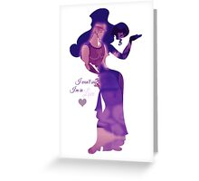 I won't say I'm in love Greeting Card