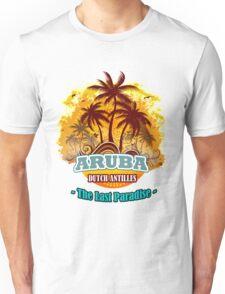 Aruba The LAst Paradise Unisex T-Shirt