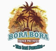 Bora Bora The Last Paradise by dejava