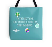 The Best Thing Tote Bag