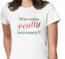 Really? Womens Fitted T-Shirt