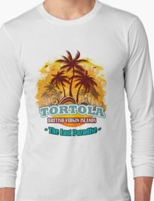 Tortola The Last Paradise Long Sleeve T-Shirt