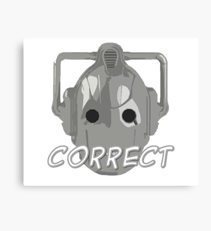Doctor Who Cyberman Correct Canvas Print