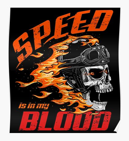 Speed is in My Blood Poster