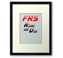 Frs Ride or Die Limited Edition Framed Print
