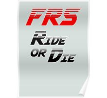 Frs Ride or Die Limited Edition Poster