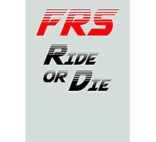 Frs Ride or Die Limited Edition Photographic Print