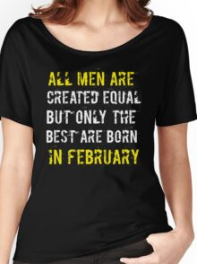Legends Are Born In February Sentence Quote Text Women's Relaxed Fit T-Shirt