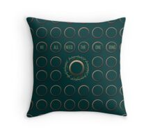 We all need the one ring Throw Pillow