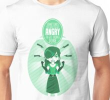 Get angry Unisex T-Shirt