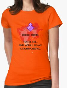 Dumb corpse Womens Fitted T-Shirt