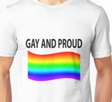 Gay and Proud Rainbow Flag Unisex T-Shirt
