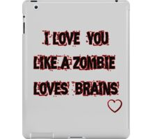 I love you like iPad Case/Skin