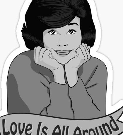 Love Is All Around Sticker