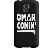 Omar Comin' Yo! Samsung Galaxy Case/Skin