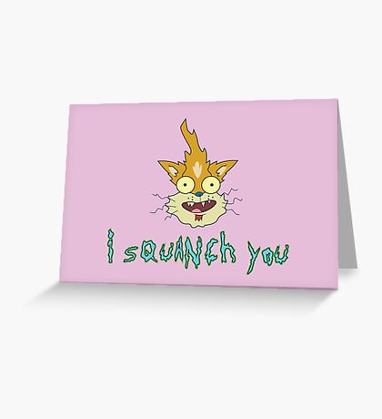 Valentine - Squanchy, Rick and Morty Greeting Card