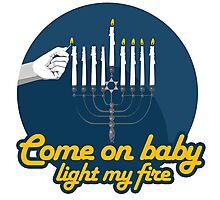 COME ON BABY LIGHT MY FIRE - HANUKKAH Photographic Print