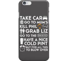 SHAUN OF THE DEAD THE PLAN TO TO LIST iPhone Case/Skin