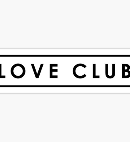 Love Club Sticker - Lorde Sticker