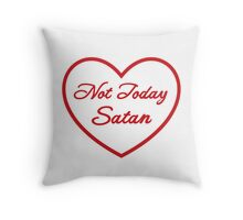 Not Today Satan - RED Throw Pillow