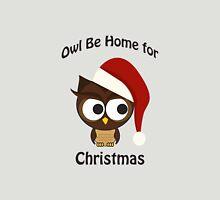 Owl be home for Christmas Santa Owl Unisex T-Shirt