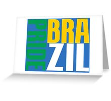 BRAZIL-PRIDE Greeting Card