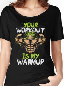 Workout is Warm Up-Broly-37 Women's Relaxed Fit T-Shirt